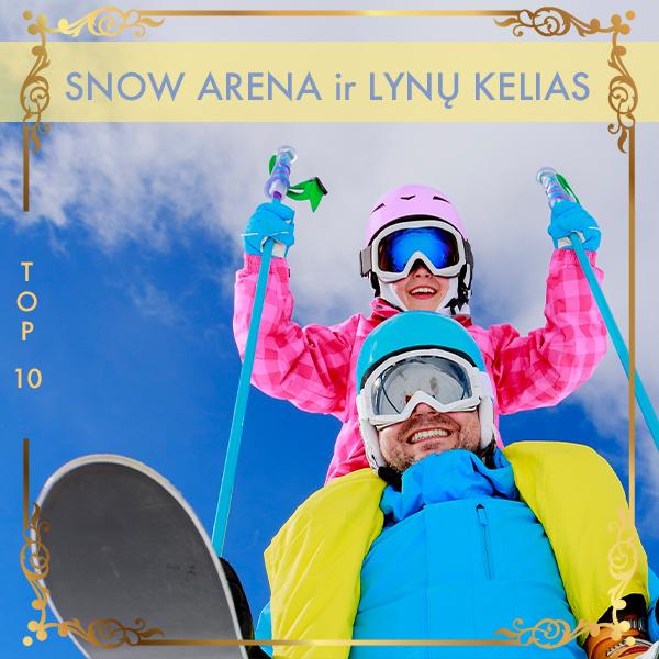 Snow Arena ir Lynų Kelias